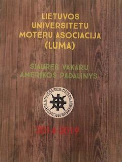 Lietuvos universitetų moterų asociacijos (LUMA) Vakarų Amerikos skyriaus dovana